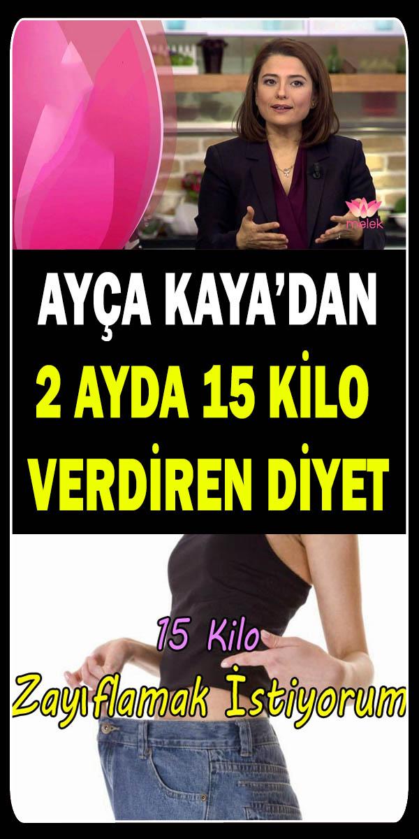 Ayça Kaya 2 Ayda 15 Kilo