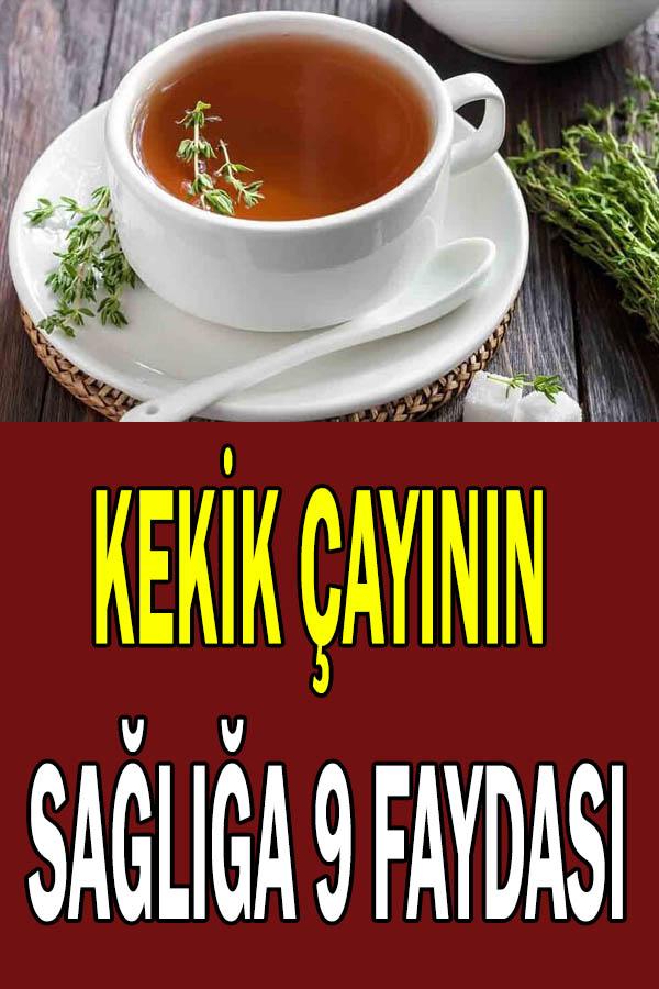 Kekik çayının sağlığa faydaları