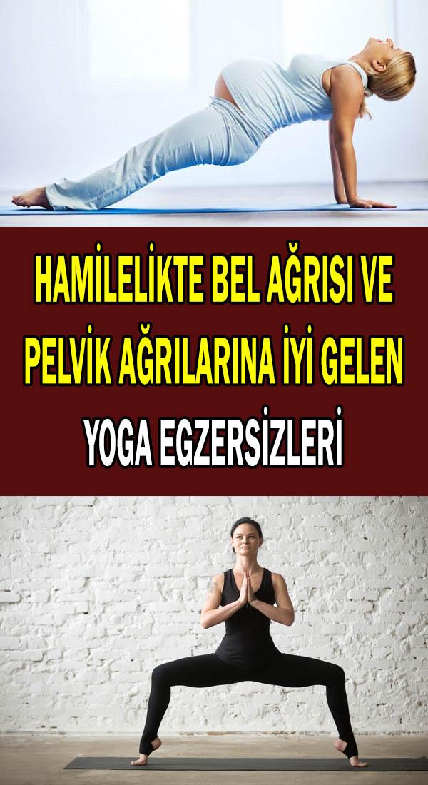 Pelvik ağrılarına iyi gelen yoga egzersizleri