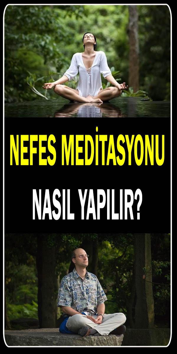 Nefes meditasyonu nasıl yapılır