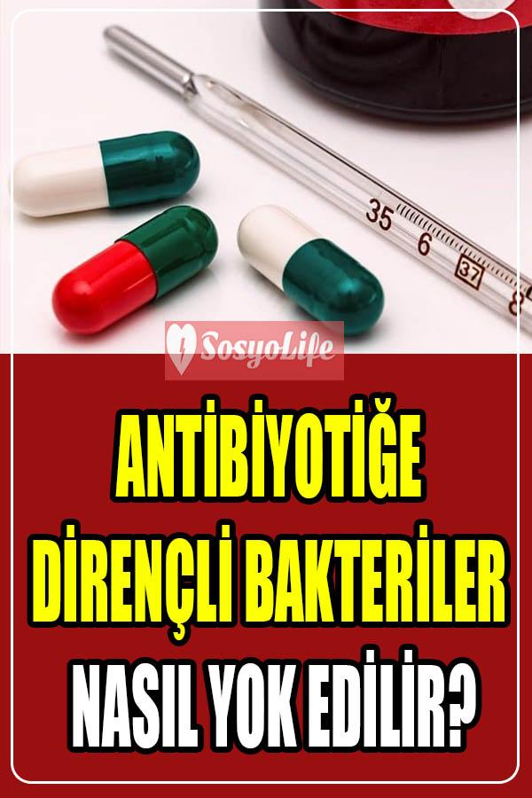 antibiyotiğe dirençli bakteri tedavisi