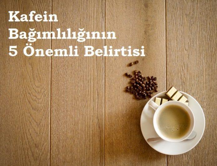 kafein-bagimliligi-belirtileri