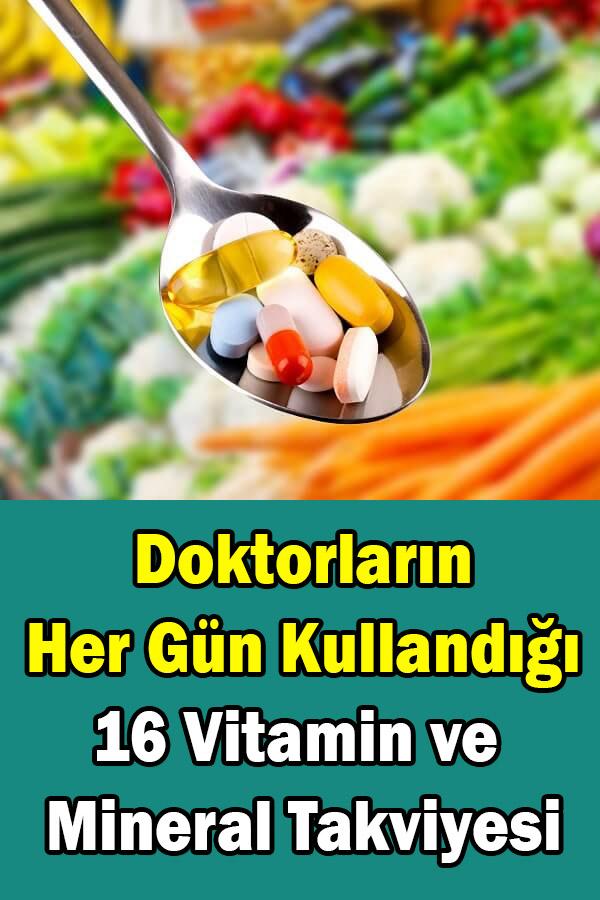 her gün alınması gereken vitaminler ve mineraller