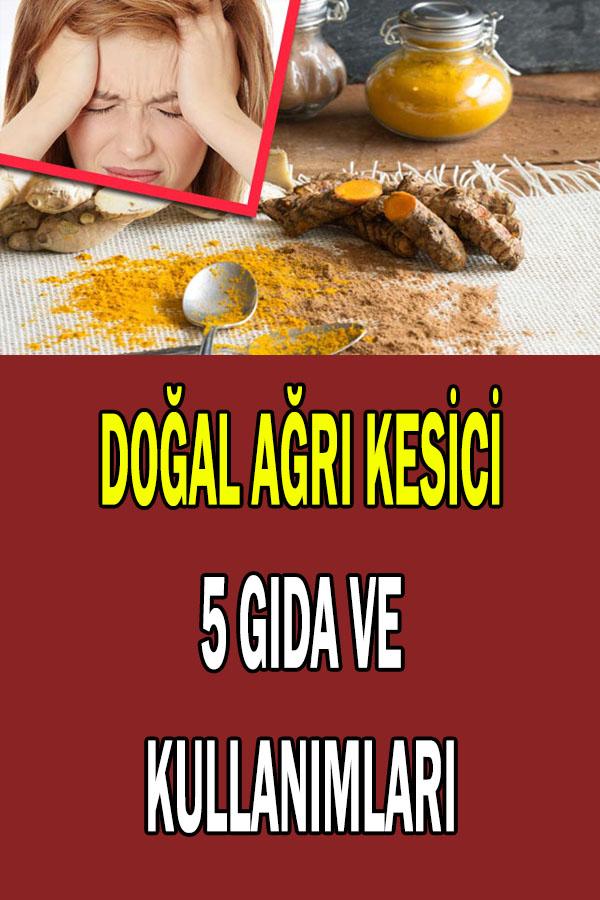 doğal ağrı kesici gıdalar ve kullanımları