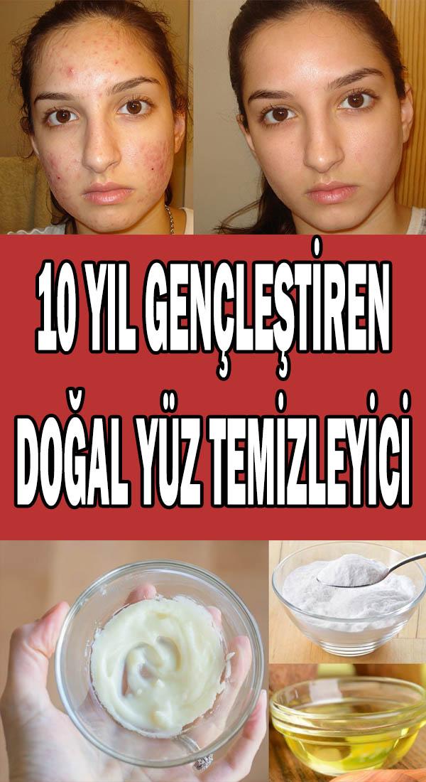 10 yıl gençleştiren doğal yüz temizleyici tarifi