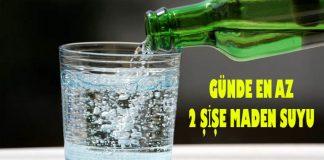 günde en az 2 şişe maden suyu